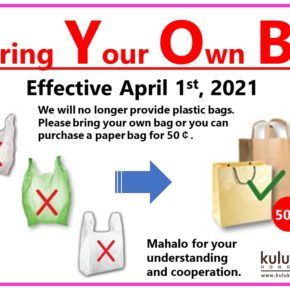 Bring Your Own Bag! Effective April 1 | プラスチックバッグの廃止(4月1日~)